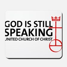 God Is Still Speaking Mousepad