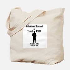 Politicians Beware! Of Fiscal Cliff Avoid Him Tote