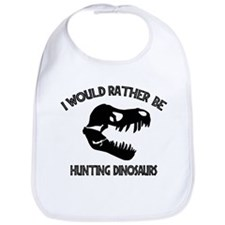 I Would Rather Be Hunting Dinosaurs Bib