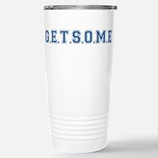 Get Some Stainless Steel Travel Mug