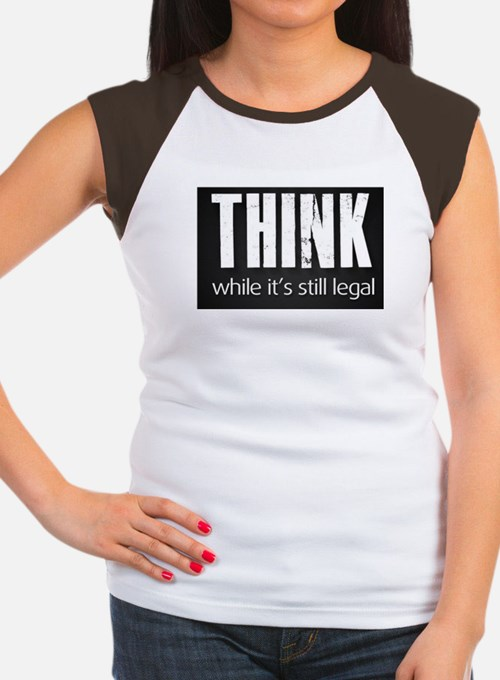 Think while it's still legal Women's Cap Sleeve T-