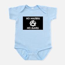 No Masters No Slaves Infant Bodysuit
