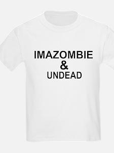 IMAZOMBIE UNDEAD T-Shirt
