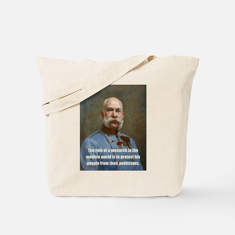 Franz Josef I Tote Bag