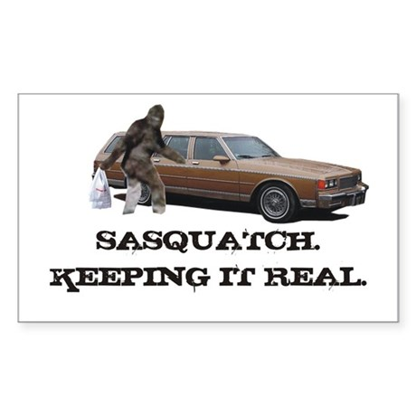 Sasquatch Keeping It Real Sticker (Rectangle)