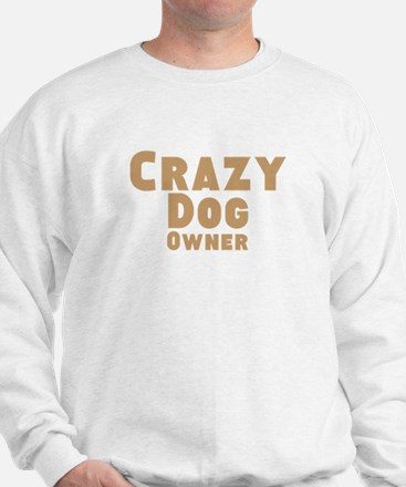 Crazy Dog Owner Jumper