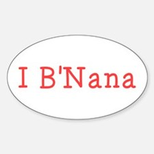 I BNana Sticker (Oval)