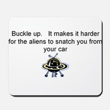 Buckle up - aliens are coming! Mousepad