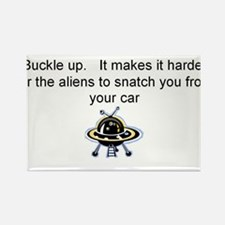 Buckle up - aliens are coming! Rectangle Magnet