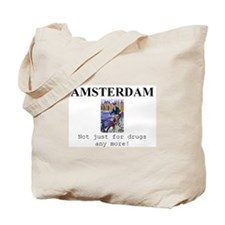 Amsterdam - not just for drugs any more! Tote Bag