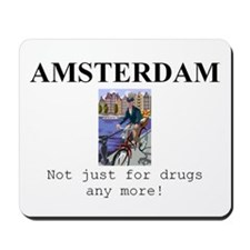 Amsterdam - not just for drugs any more! Mousepad