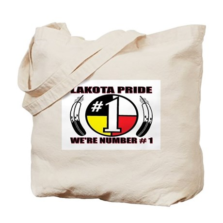 LAKOTA PRIDE - WE'RE NUMBER # 1 Tote Bag