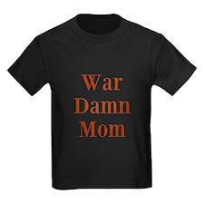 War Damn Mom T