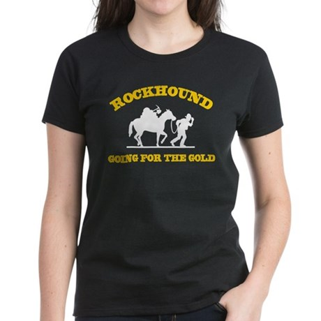 Rockhound Going For The Gold Women's Dark T-Shirt