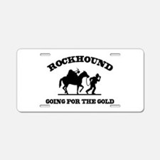 Rockhound Going For The Gold Aluminum License Plat