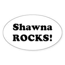 Shawna Rocks! Oval Decal