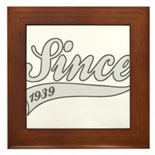 Since 1939 - Birthday Framed Tile