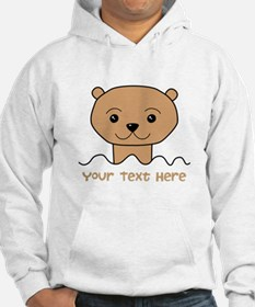 Otter with Text. Hoodie