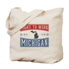 Right To Work Michigan Tote Bag