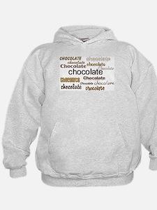Chocolate, Chocolate, Chocolate Hoodie