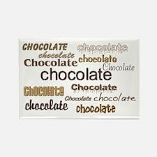 Chocolate, Chocolate, Chocolate Rectangle Magnet