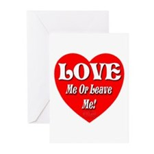 LOVE Me Or Leave Me Greeting Cards (Pk of 10)
