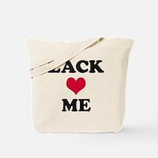 Zack Loves Me Tote Bag