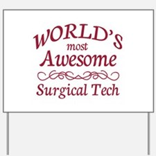 Awesome Surgical Tech Yard Sign