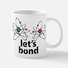 Lets bond Mug