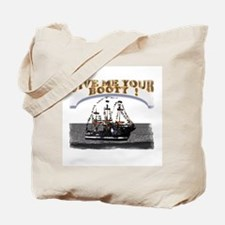 Give Me Your Booty / Tampa t-shirt sh Tote Bag