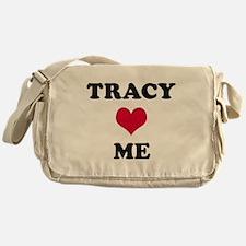 Tracy Loves Me Messenger Bag