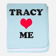 Tracy Loves Me baby blanket