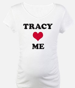 Tracy Loves Me Shirt