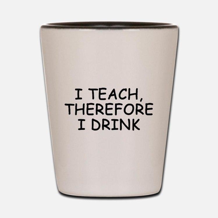 Cute Teachers Shot Glass