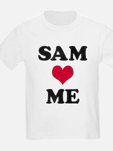 Sam Loves Me T-Shirt