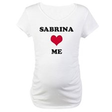 Sabrina Loves Me Shirt