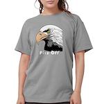 piss off black eagle c Womens Comfort Colors Shirt
