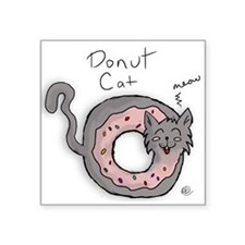 "Donut Cat Square Sticker 3"" x 3"""