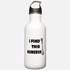 I Find This Humerus: Water Bottle