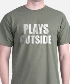 Plays outside T-Shirt