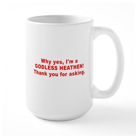 SHIRT godless heathen Mugs