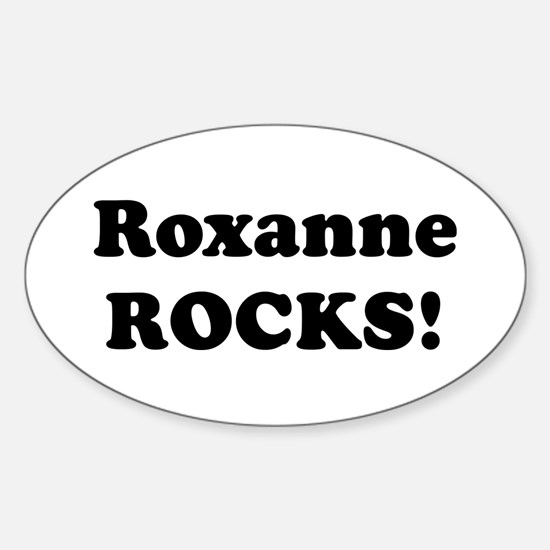 Roxanne Rocks! Oval Decal