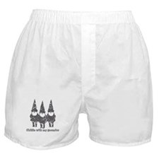 Chillin with my gnomies Boxer Shorts