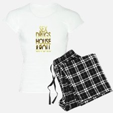 sex drugs house and roll gold print Pajamas