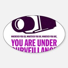 You Are Under Surveillance e3 Sticker (Oval)
