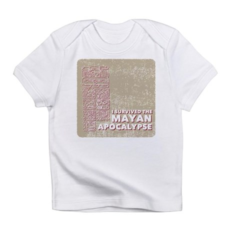 I Survived the Mayan Apocalypse Infant T-Shirt