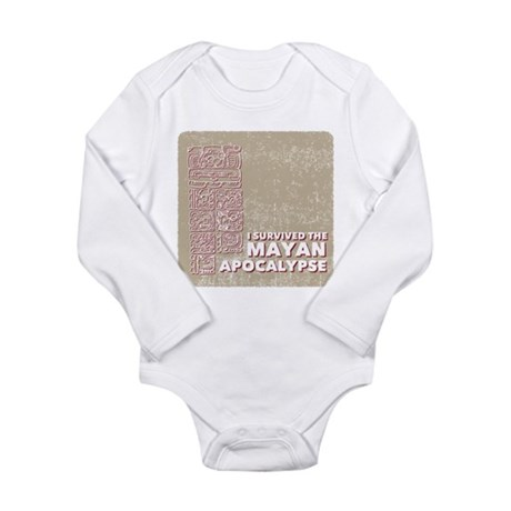 I Survived the Mayan Apocalypse Long Sleeve Infant