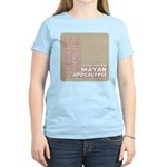 I Survived the Mayan Apocalypse Women's Light T-Sh