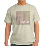 I Survived the Mayan Apocalypse Light T-Shirt