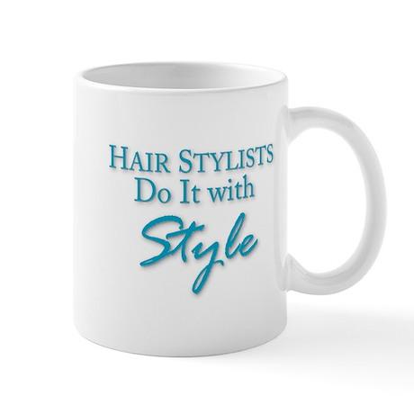 Hair Stylists Do It with Style Mug